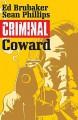 Criminal Vol. 1: Coward - Sean Phillips, Ed Brubaker, Mary Jane Staples