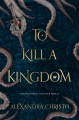 To Kill a Kingdom - Alexandra Christo