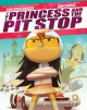 The Princess and the Pit Stop - Tom Angleberger