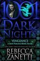 Vengeance (Dark Protectors #9.5) - Rebecca Zanetti