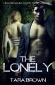 The Lonely - Tara Brown