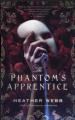 The Phantom's Apprentice - Heather Webb