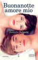 Buonanotte amore mio (eNewton Narrativa) (Italian Edition) - Daniela Volontè