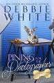 Pining for the Photographer (The Celebrity Corgi Romances Book 5) - Debbie White