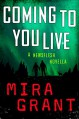 Coming to You Live (Newsflesh) - Mira Grant