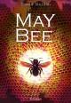 MAY BEE: Der Honig-Trip - Tomas Maidan
