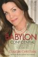Babylon Confidential: A Memoir of Love, Sex, and Addiction - Morgan Grant Buchanan, Claudia Hall Christian