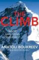 The Climb: Tragic Ambitions on Everest - G. Weston DeWalt, Anatoli Boukreev