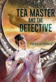 The Tea Master and the Detective - Aliette de Bodard