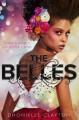 The Belles - Dhonielle Clayton