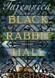 Tajemnica Black Rabbit Hall - Eve Chase
