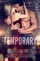 Temporary - Sarina Bowen, Sarah Mayberry
