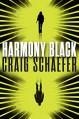 Harmony Black (Harmony Black Series Book 1) - Craig Schaefer