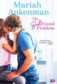 The Best Friend Problem - Mariah Ankenman