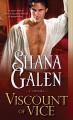 Viscount of Vice - Shana Galen