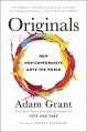 Originals: How Non-Conformists Move the World - Sheryl Sandberg, Adam Grant