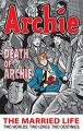 Archie: The Married Life Book 6 (The Married Life Series) - Fernando Ruiz, Paul Kupperberg, X.J. Kennedy, X.J. Kennedy
