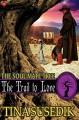 The Trail to Love - Tina Susedik