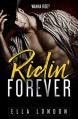 Ridin' Forever (Ridin' Dirty, Book Three) - Ella London