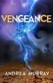 Vengeance (The Vivid Trilogy Book 3) - Andrea Murray