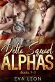 Delta Squad Alphas - Eva Leon
