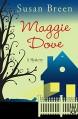 Maggie Dove: A Mystery - Susan Breen