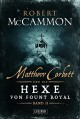 Matthew Corbett und die Hexe von Fount Royal (Band 2): Roman - Nicole Lischewski, Robert R. McCammon