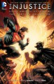 Injustice: Gods Among Us: Year One - The Complete Collection (Injustice: Gods Among Us (2013-2016)) - Mike Miller, Bruno Redondo, Tom Taylor