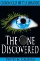 The One Discovered (Chronicles of the Diasodz) - Yvette M. Calleiro