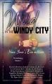 Wild In The Windy City: The Anthology Volume 3 - Bethany Lopez, Leslie McAdam