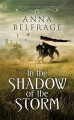 In the Shadow of the Storm - Anna Belfrage