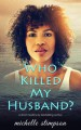 Who Killed My Husband? - Michelle Stimpson