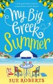 My Big Greek Summer - Nora Roberts