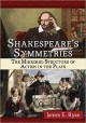 Shakespeare's Symmetries: The Mirrored Structure of Action in the Plays - James E. Ryan