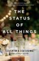The Status of All Things: A Novel - Lisa Steinke, Liz Fenton