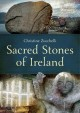 Sacred Stones of Ireland - Christine Zucchelli