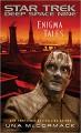 Enigma Tales (Star Trek: Deep Space Nine) - Una McCormack