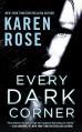 Every Dark Corner (The Cincinnati Series) - Karen Rose