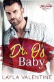 Dr. O's Baby (Baby Surprises Book 5) - Layla Valentine