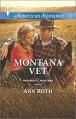 Montana Vet (Harlequin American RomanceProsperity, M) - Ann Roth