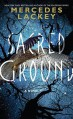 Sacred Ground: A Novel - Mercedes Lackey