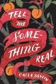 Tell Me Something Real - Calla Devlin