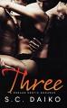 Three: A Menage Erotic Romance - S. C. Daiko, John Hudspith