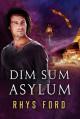 Dim Sum Asylum - Rhys Ford