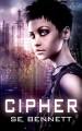 Cipher - S.E. Bennett