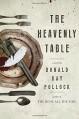 The Heavenly Table - Donald Ray Pollock