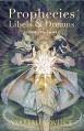 Prophecies, Libels & Dreams: Stories - Ysabeau S. Wilce