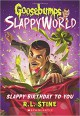 Slappy Birthday to You - R.L. Stine