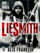Liesmith: Book 1 of The Wyrd - Alis Franklin