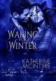 Waking for Winter (Philadelphia Coven Chronicles #4) - Katherine McIntyre